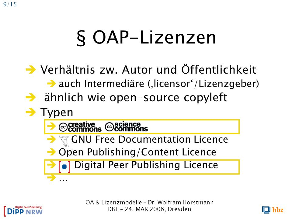 OA & Lizenzmodelle – Dr. Wolfram Horstmann DBT – 24.