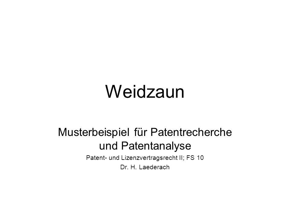 """IPC-Klassierung Fundstelle: Deutsches Patent- und Markenamt http://www.dpma.de/suche/suche.html http://www.dpma.de/suche/suche.html Schrittweises suchen der zutreffenden Klassierungen - Hier Einstieg über """"Zäune - Anhand der Querverweise und angetroffener Fachbegriffe weitere.."""