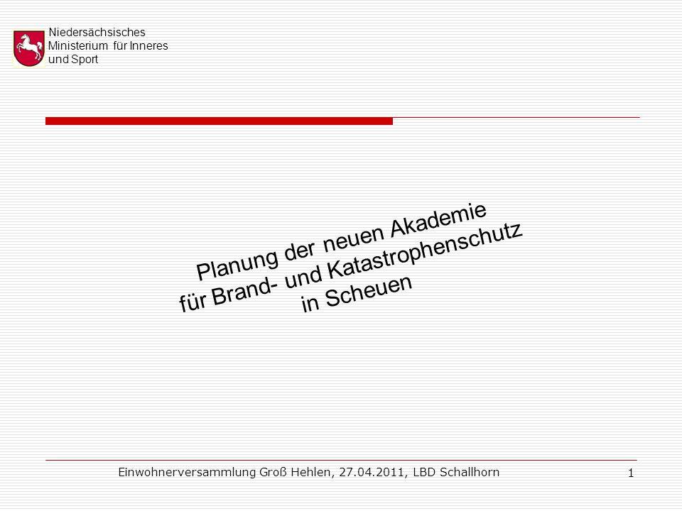 Niedersächsisches Ministerium für Inneres und Sport Einwohnerversammlung Groß Hehlen, 27.04.2011, LBD Schallhorn 22