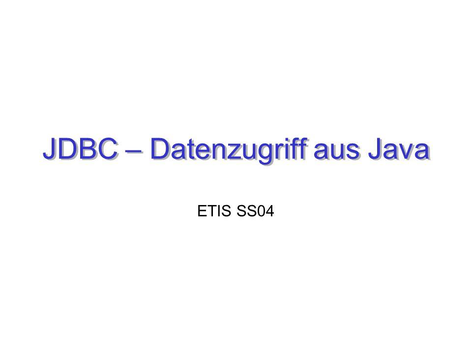 JDBC2 Gliederung Motivation Bestandteile Fehlerbehandlung Metadaten Zusammenfassung