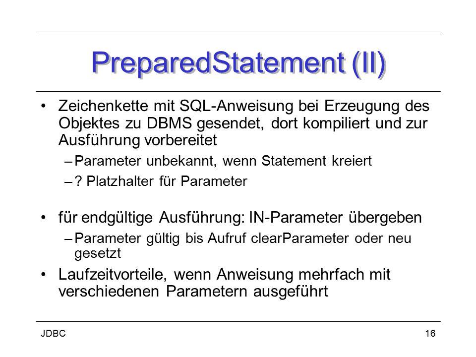 JDBC17 ResultSet (I) Java-Objekt, das Ergebnisse einer Anfrage enthält Anfrageergebnisse haben Tabellenform (besitzen Zeilen und Spalten) Ergebnisse durch getter abfragbar ResultSet hat Cursor –steht zunächst vor 1.