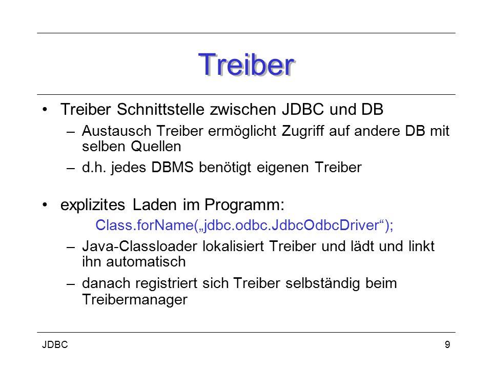 JDBC10 Connection (I) repräsentiert Verbindung zur Datenbank Verbindungsaufbau: Connection con = DriverManager.getConnection( String url, String name, String passwort); –Url: jdbc: : Ablauf JDBC-DB-Anwendung: –Verbindungsaufbau zur DB –SQL-Anweisung senden –Anfrageergebnisse verarbeiten