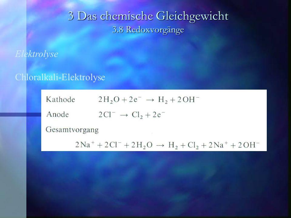 3 Das chemische Gleichgewicht 3.8 Redoxvorgänge Elektrochemische Spannungsquellen Bleiakkumulator Besteht aus einer Bleielektrode und einer Bleidioxidelektrode; als Elektrolyt wird ca.