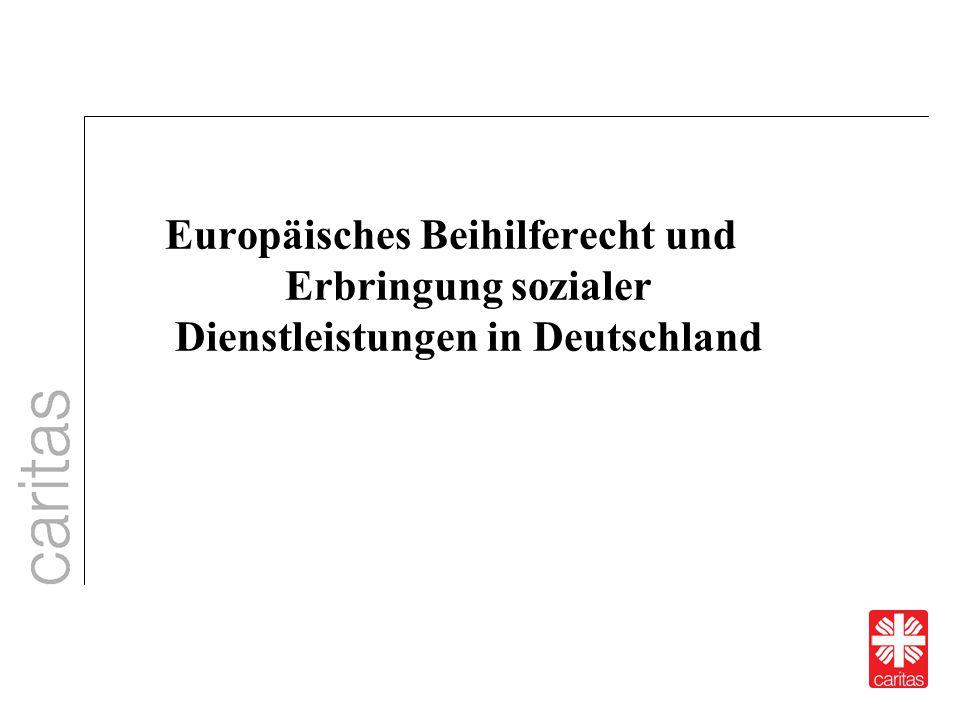 Europäisches Beihilferecht und Erbringung sozialer Dienstleistungen in Deutschland