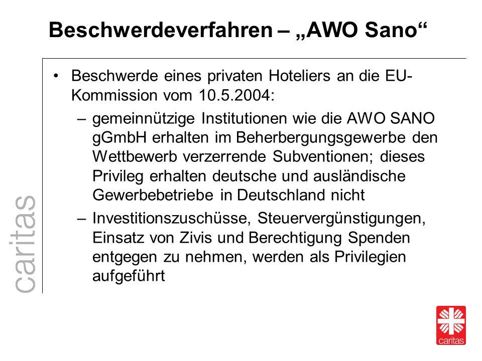 """Beschwerdeverfahren – """"AWO Sano"""" Beschwerde eines privaten Hoteliers an die EU- Kommission vom 10.5.2004: –gemeinnützige Institutionen wie die AWO SAN"""