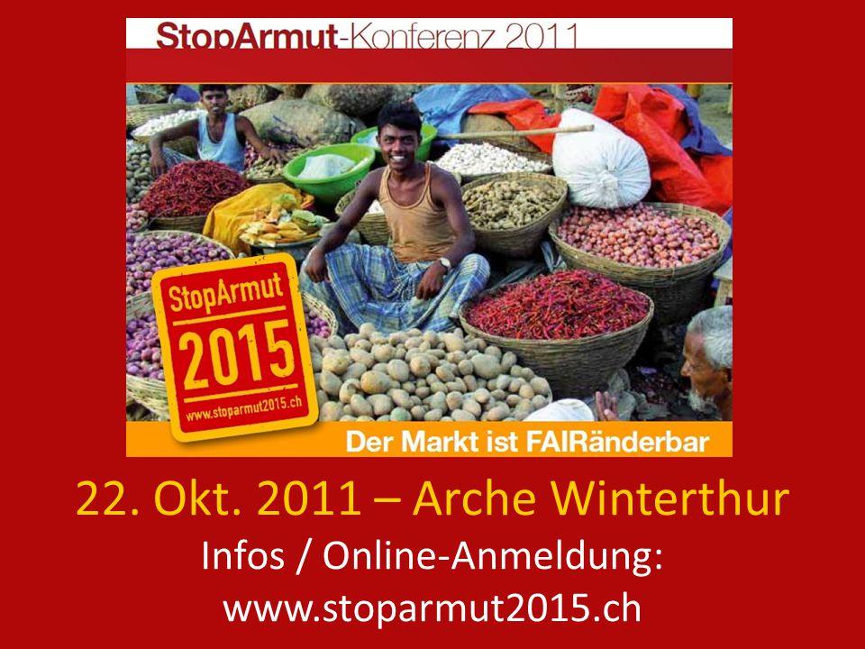 22. Okt. 2011 – Arche Winterthur Infos / Online-Anmeldung: www.stoparmut2015.ch