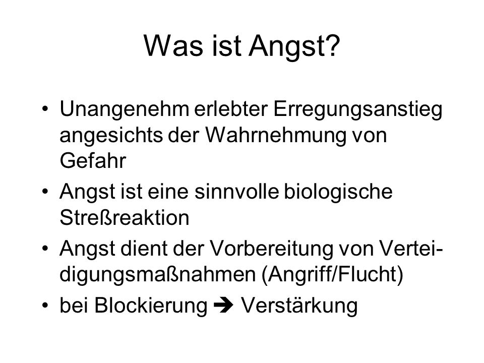 Was ist Angst.