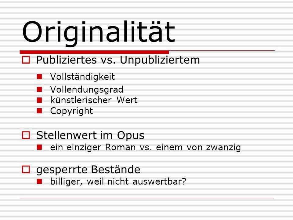 Originalität  Publiziertes vs.