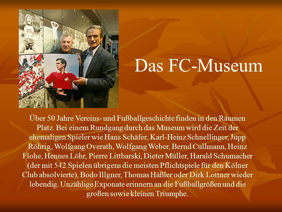 Das FC-Museum Über 50 Jahre Vereins- und Fußballgeschichte finden in den Räumen Platz.