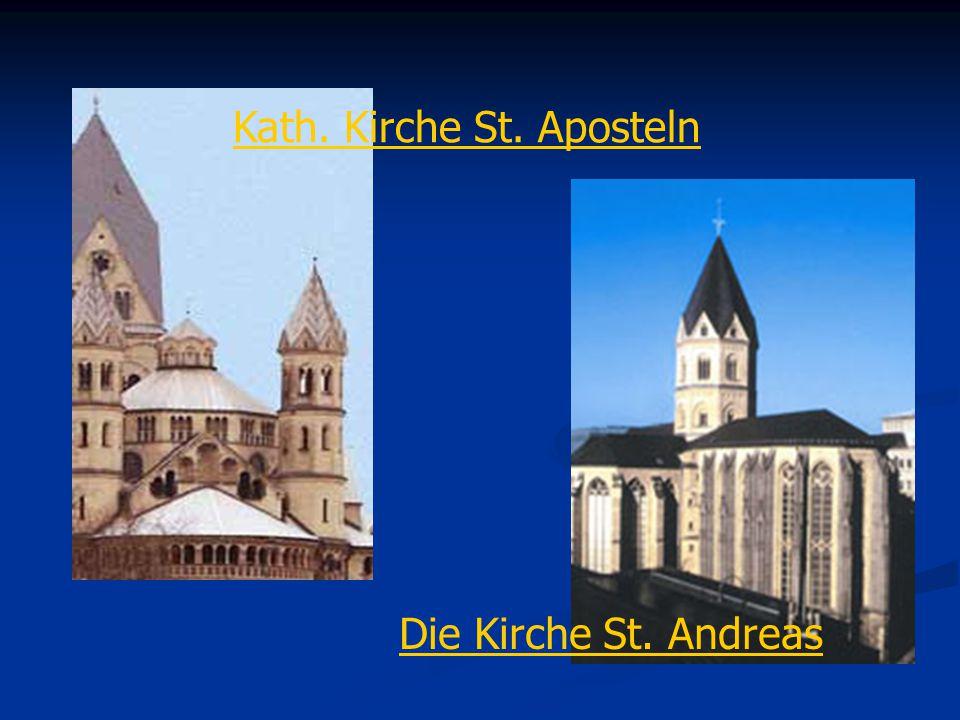 Kath. Kirche St. Aposteln Die Kirche St. Andreas