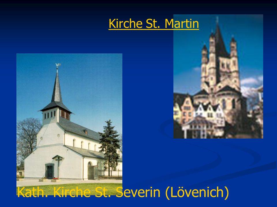 Kath. Kirche St. Severin (Lövenich) Kirche St. Martin