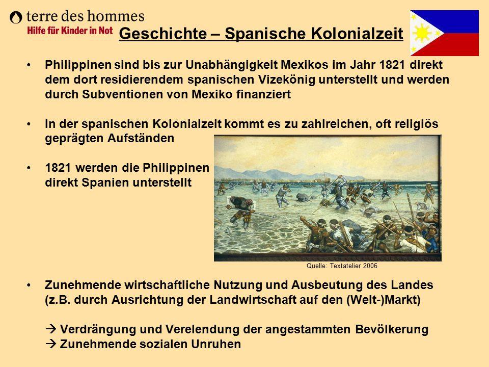 Philippinen sind bis zur Unabhängigkeit Mexikos im Jahr 1821 direkt dem dort residierendem spanischen Vizekönig unterstellt und werden durch Subventio