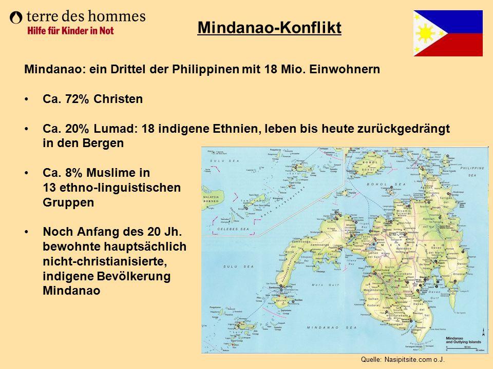 Mindanao: ein Drittel der Philippinen mit 18 Mio. Einwohnern Ca. 72% Christen Ca. 20% Lumad: 18 indigene Ethnien, leben bis heute zurückgedrängt in de
