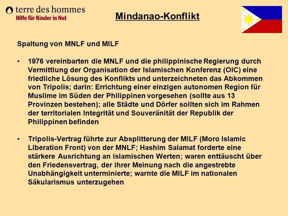 Spaltung von MNLF und MILF 1976 vereinbarten die MNLF und die philippinische Regierung durch Vermittlung der Organisation der Islamischen Konferenz (O