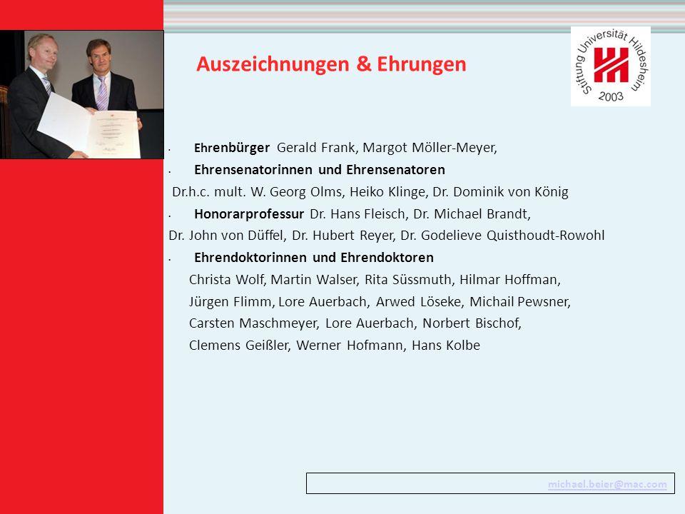 Auszeichnungen & Ehrungen Ehr enbürger Gerald Frank, Margot Möller-Meyer, Ehrensenatorinnen und Ehrensenatoren Dr.h.c.