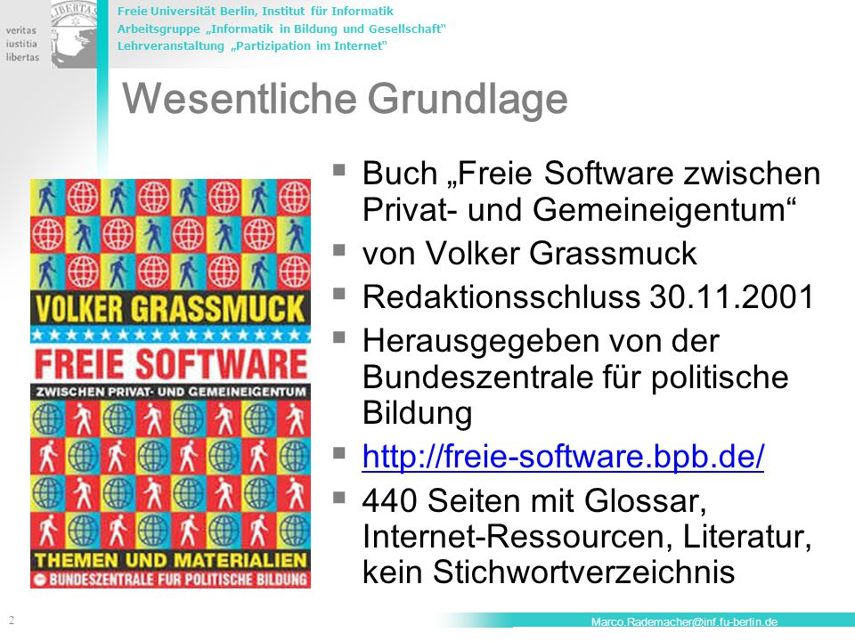 """Freie Universität Berlin, Institut für Informatik Arbeitsgruppe """"Informatik in Bildung und Gesellschaft"""" Lehrveranstaltung """"Partizipation im Internet"""""""