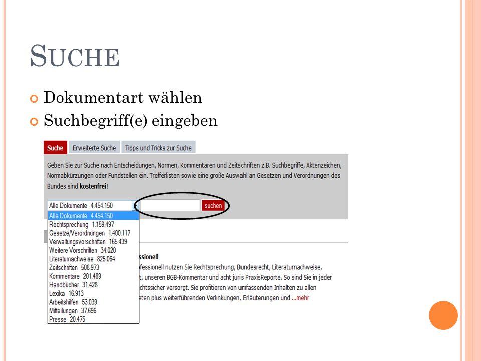 S UCHE Dokumentart wählen Suchbegriff(e) eingeben