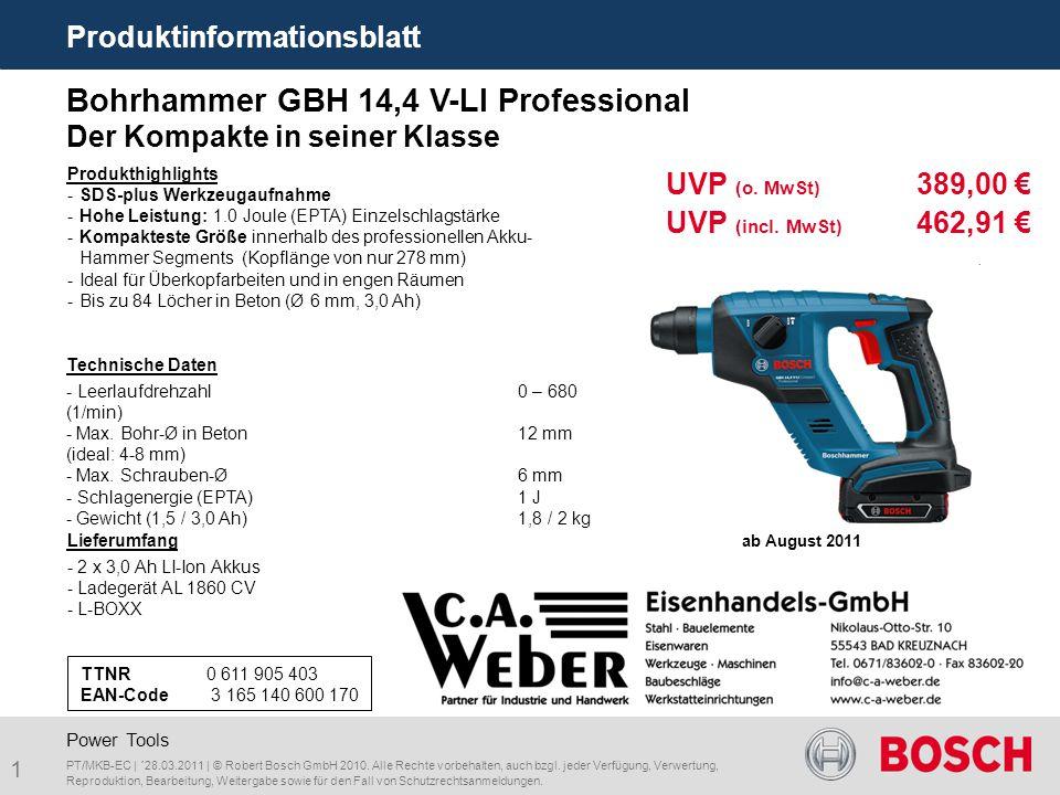 1 Produktinformationsblatt PT/MKB-EC | ´28.03.2011 | © Robert Bosch GmbH 2010. Alle Rechte vorbehalten, auch bzgl. jeder Verfügung, Verwertung, Reprod