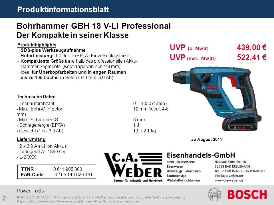 2 Produktinformationsblatt PT/MKB-EC | 28.03.2011 | © Robert Bosch GmbH 2010. Alle Rechte vorbehalten, auch bzgl. jeder Verfügung, Verwertung, Reprodu