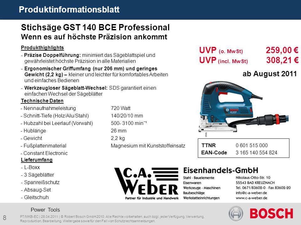 8 Stichsäge GST 140 BCE Professional Wenn es auf höchste Präzision ankommt TTNR 0 601 515 000 EAN-Code 3 165 140 554 824 Power Tools Produktinformatio