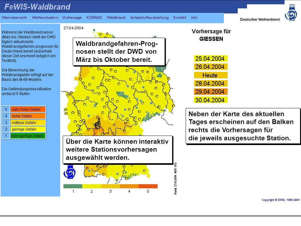 Waldbrandgefahren-Prog- nosen stellt der DWD von März bis Oktober bereit.