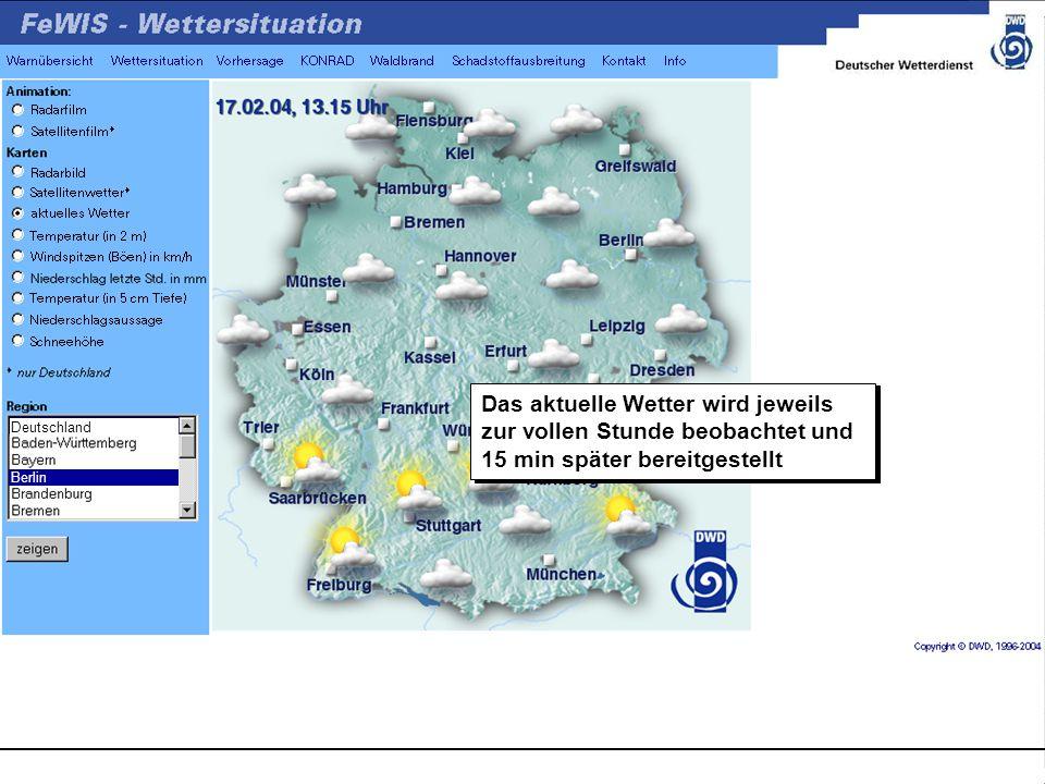 Deutschland Berlin Das aktuelle Wetter wird jeweils zur vollen Stunde beobachtet und 15 min später bereitgestellt