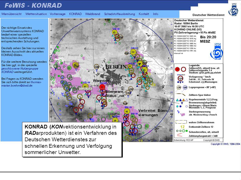 KONRAD (KONvektionsentwicklung in RADarprodukten) ist ein Verfahren des Deutschen Wetterdienstes zur schnellen Erkennung und Verfolgung sommerlicher Unwetter.
