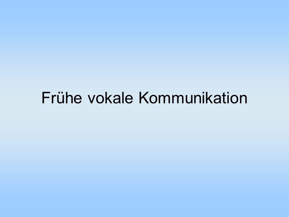 Frühe vokale Kommunikation