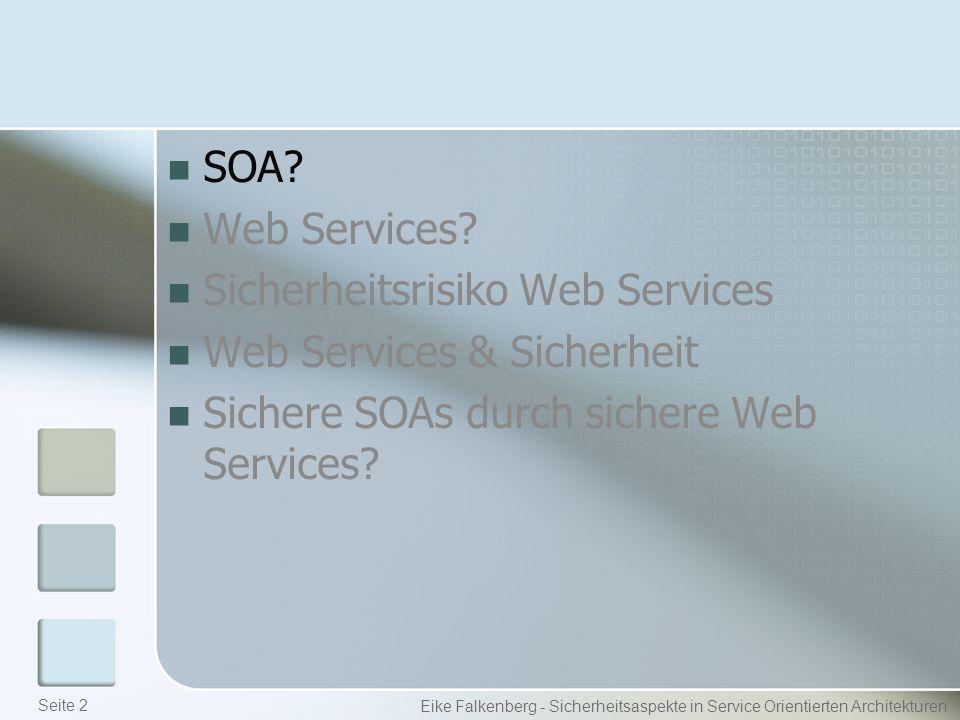 Web Service Sicherheit Security Token Service Eike Falkenberg - Sicherheitsaspekte in Service Orientierten Architekturen Request Security Token (RST) STS Client Web Service Kennen und Vertrauen sich Request Security Token Response (RSTR) [SAML Token] Seite 23