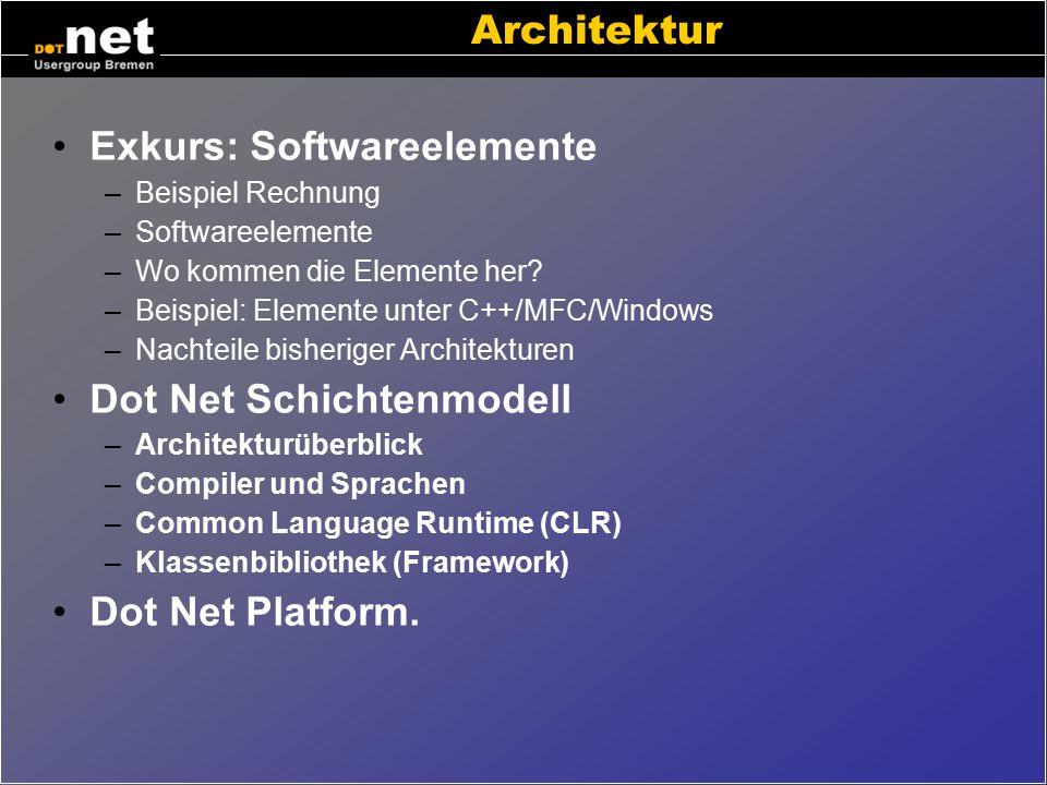 """Dot Net aus Entwicklersicht Automatische Speicherverwaltung Umfangreiche Klassenbiliothek –Mächtige Offline Datenbank (""""Dataset"""") –XML-Unterstützung –"""