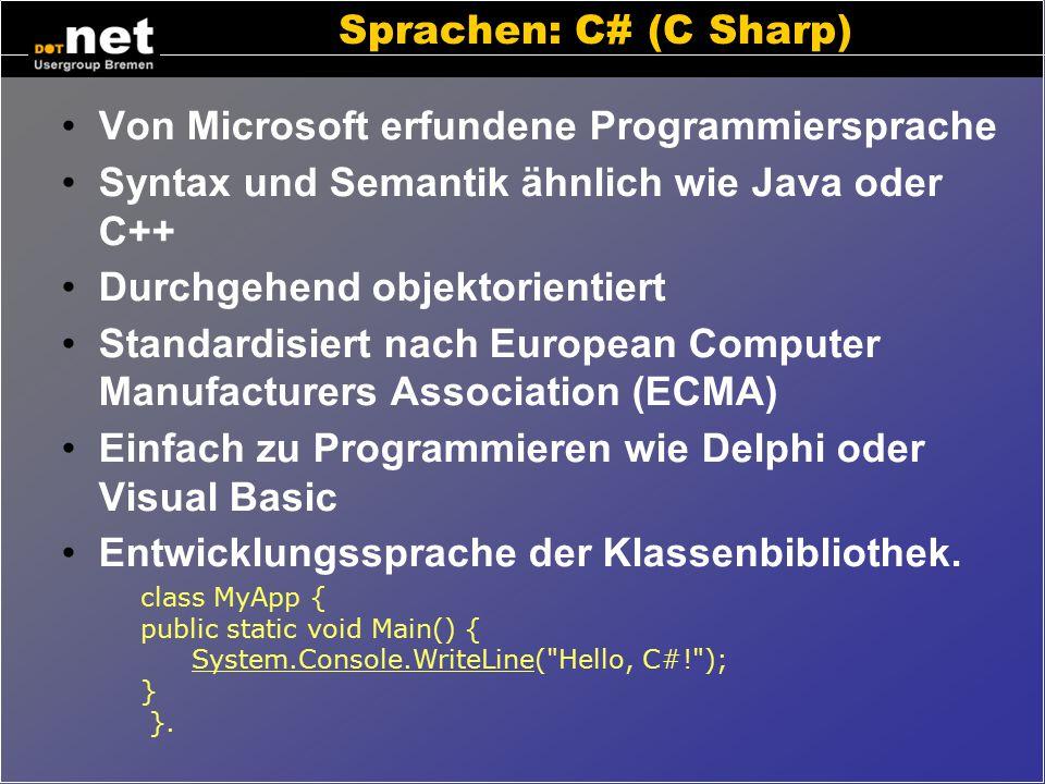 Sprachen: VB.net Syntax ähnlich wie Visual Basic (VB6) Unterstützt Code-Vererbung Bestandteil des Office2003 SDK Features, die nicht mehr unterstützt