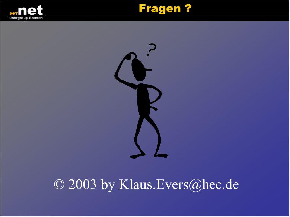 Weitere Informationen Http://www.dotnet-hb.de Dot Net Usergroup, Bremen http://www.guidetocsharp.de/csharp/intronet.php Einführung: was ist dot net ht