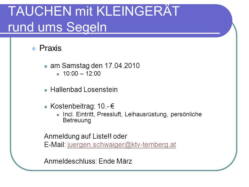 Praxis am Samstag den 17.04.2010 10:00 – 12:00 Hallenbad Losenstein Kostenbeitrag: 10.- € Incl.