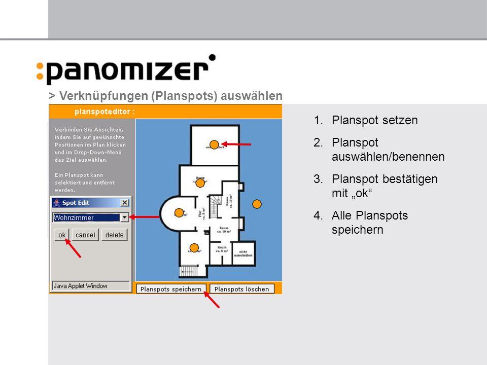 "1.Planspot setzen 2.Planspot auswählen/benennen 3.Planspot bestätigen mit ""ok 4.Alle Planspots speichern > Verknüpfungen (Planspots) auswählen"