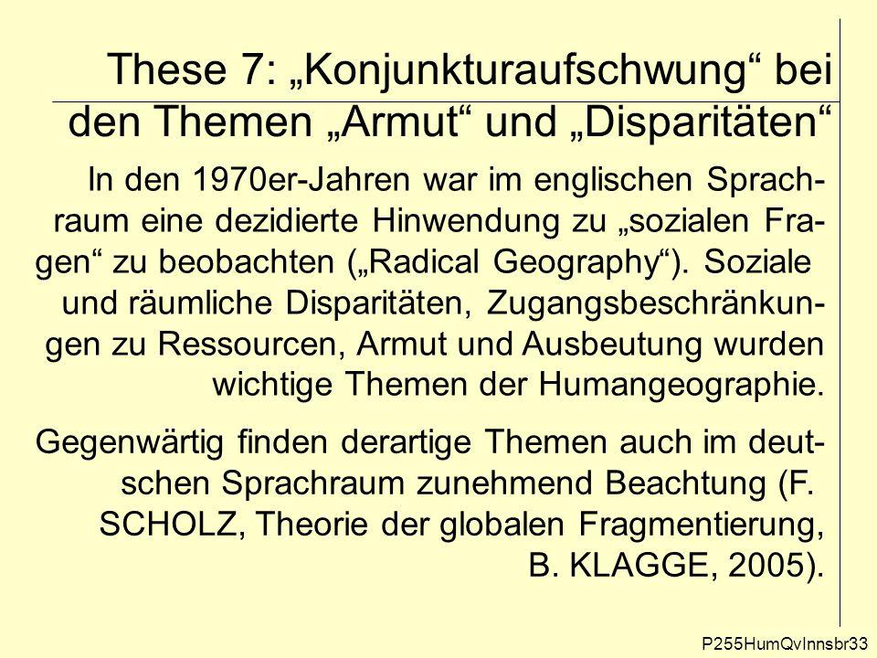 """These 7: """"Konjunkturaufschwung"""" bei den Themen """"Armut"""" und """"Disparitäten"""" P255HumQvInnsbr33 In den 1970er-Jahren war im englischen Sprach- raum eine d"""