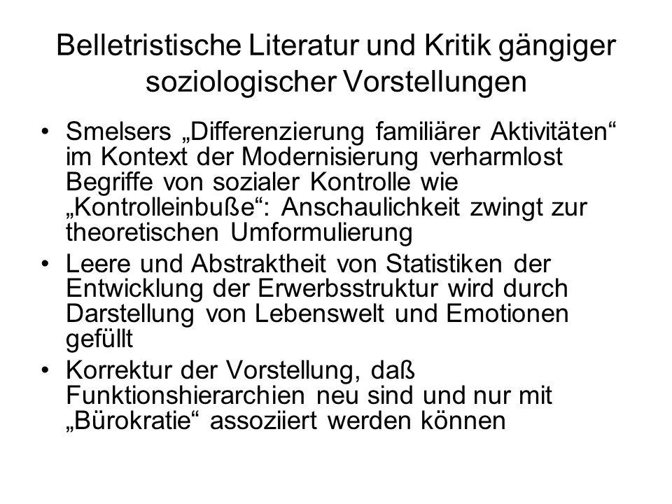 """Belletristische Literatur und Kritik gängiger soziologischer Vorstellungen Smelsers """"Differenzierung familiärer Aktivitäten"""" im Kontext der Modernisie"""