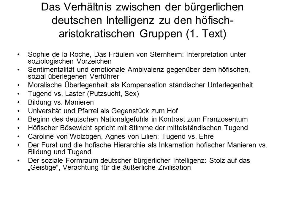 Das Verhältnis zwischen der bürgerlichen deutschen Intelligenz zu den höfisch- aristokratischen Gruppen (1. Text) Sophie de la Roche, Das Fräulein von