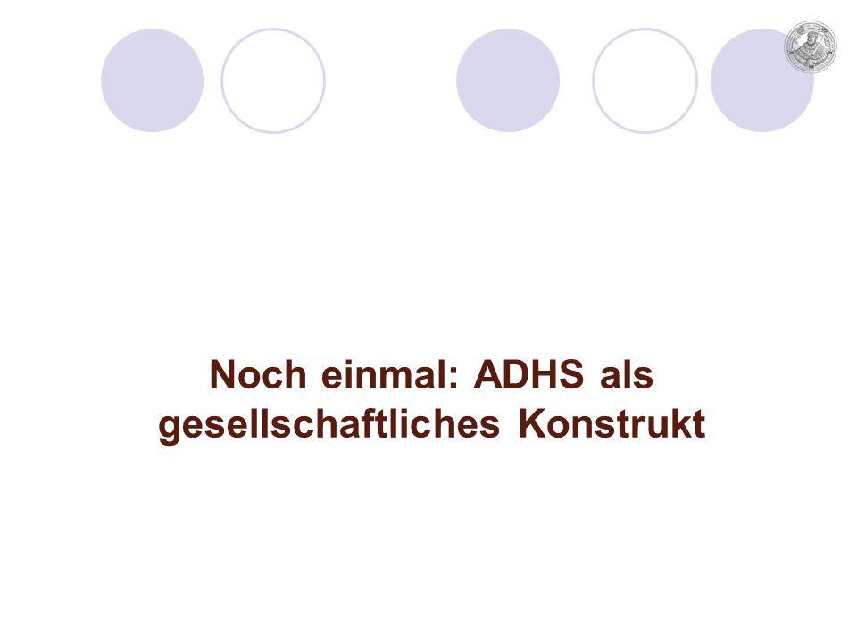 Noch einmal: ADHS als gesellschaftliches Konstrukt