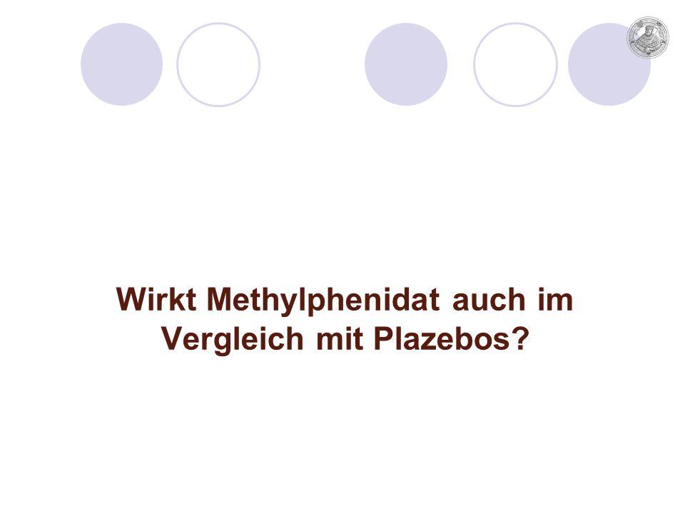 Wirkt Methylphenidat auch im Vergleich mit Plazebos