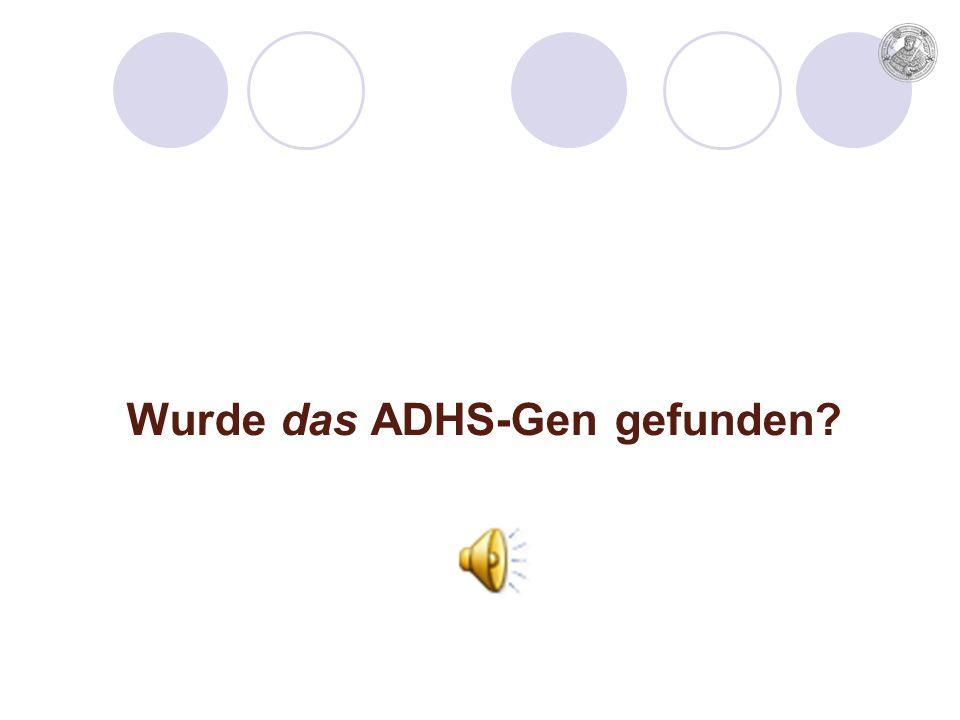 Wurde das ADHS-Gen gefunden