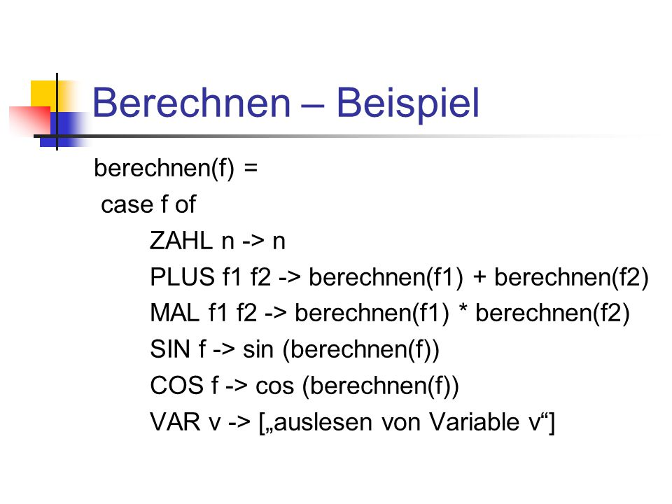 Formeln rekursiv berechnen Berechne 1 1. Berechne 2 -> 5 2.