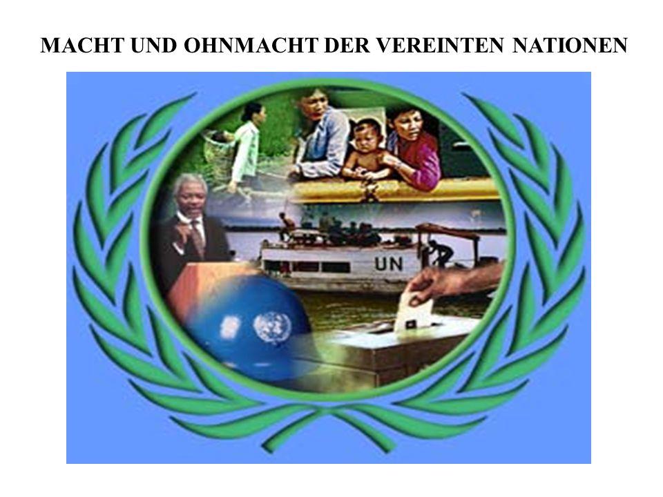 MACHT UND OHNMACHT DER VEREINTEN NATIONEN
