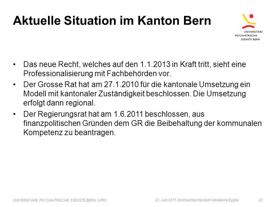 Aktuelle Situation im Kanton Bern Das neue Recht, welches auf den 1.1.2013 in Kraft tritt, sieht eine Professionalisierung mit Fachbehörden vor. Der G