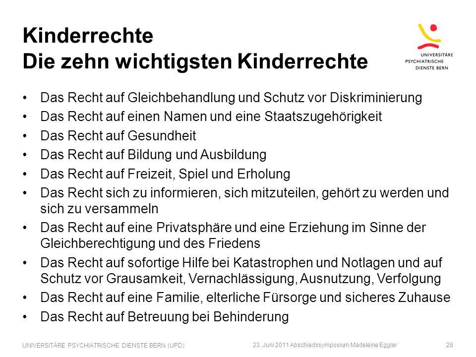 Kinderrechte Die zehn wichtigsten Kinderrechte Das Recht auf Gleichbehandlung und Schutz vor Diskriminierung Das Recht auf einen Namen und eine Staats