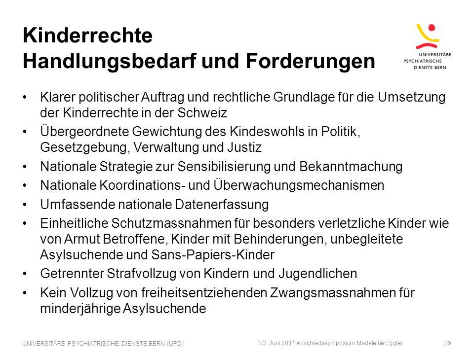 Kinderrechte Handlungsbedarf und Forderungen Klarer politischer Auftrag und rechtliche Grundlage für die Umsetzung der Kinderrechte in der Schweiz Übe
