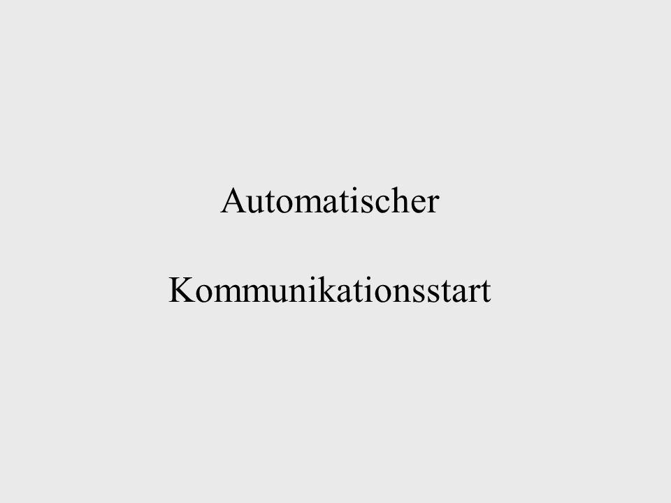 Automatischer Kommunikationsstart