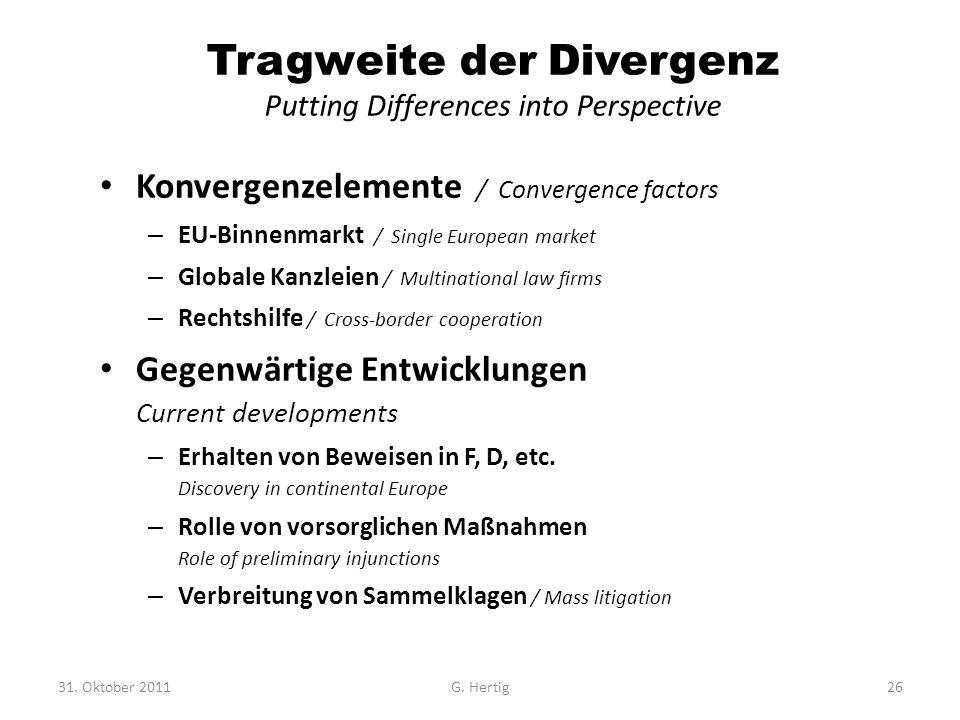 Tragweite der Divergenz Putting Differences into Perspective Konvergenzelemente / Convergence factors – EU-Binnenmarkt / Single European market – Glob