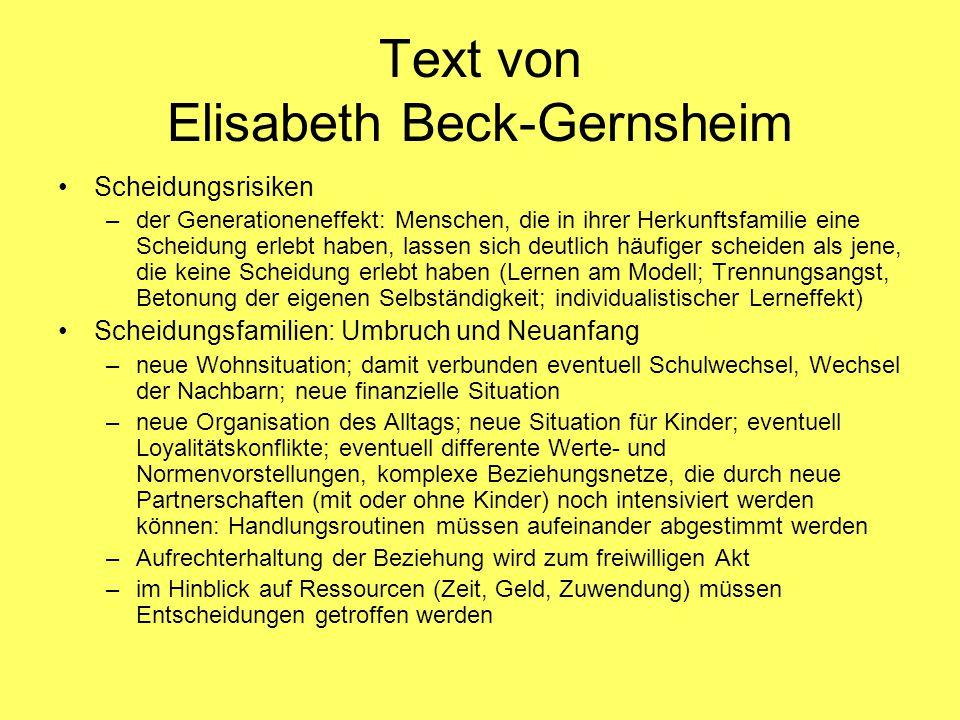 Text von Elisabeth Beck-Gernsheim Scheidungsrisiken –der Generationeneffekt: Menschen, die in ihrer Herkunftsfamilie eine Scheidung erlebt haben, lass
