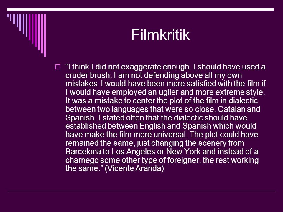 Filmkritik  I think I did not exaggerate enough.