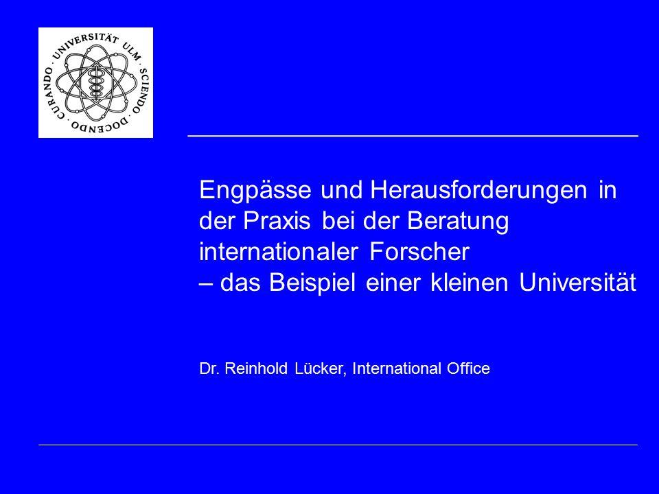 Engpässe und Herausforderungen in der Praxis bei der Beratung internationaler Forscher – das Beispiel einer kleinen Universität Dr.